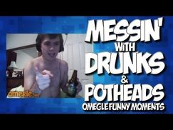 OMEGLE: MESSING WITH DRUNKS & POTHEADS!! OMEGLE FUNNY MOMENTS