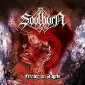 Soulburn  Feeding On Angels (reissue)