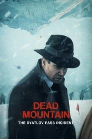 Dead Mountain: The Dyatlov Pass Incident (2020)