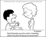 cartoon of a mother and son son says but if grandpa says the world is