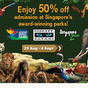 Buat Duit internet: 50% off Jurong Bird Park, Night Safari, Singapore Zoo for Malaysian ONLY