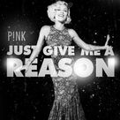 Just give me a reason  Pink ft Nate Ruess | Play Music Parade