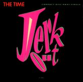 highest level of music: The Time  Jerk OutCDM1990