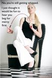 captioned femdom image of wife casually threatening whipping