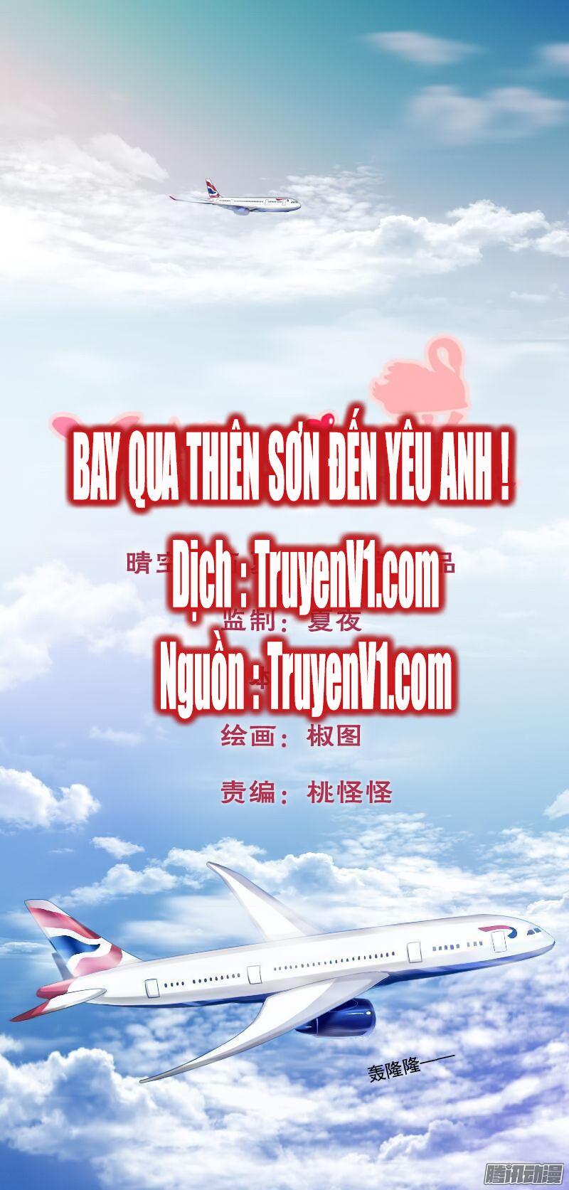 Bay Qua Thiên Sơn Đến Yêu Anh Chap 1