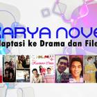 Karya Novel Adaptasi ke Drama dan filem