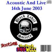 Bootleg Tunz World: Black Label Society - Acoustic & Live 2003