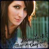 Maria Taylor - Lady Luck (2008)