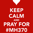 Let's PRAY for Malaysia MAS Airplane MH370