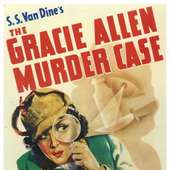 Forgotten Books: The Gracie Allen Murder Case By S.S. Van Dine
