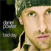 Daniel Powter,Bad Day « 紫色薰衣草的窩*