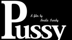 Pussy 2013 Trailer on Vimeo