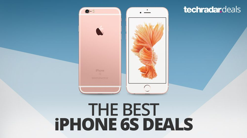 The best iPhone 6S deals in July 2017