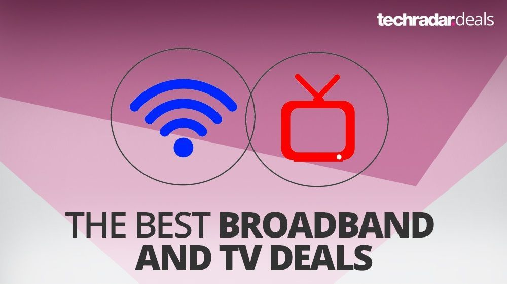 The best broadband and TV deals in July 2017