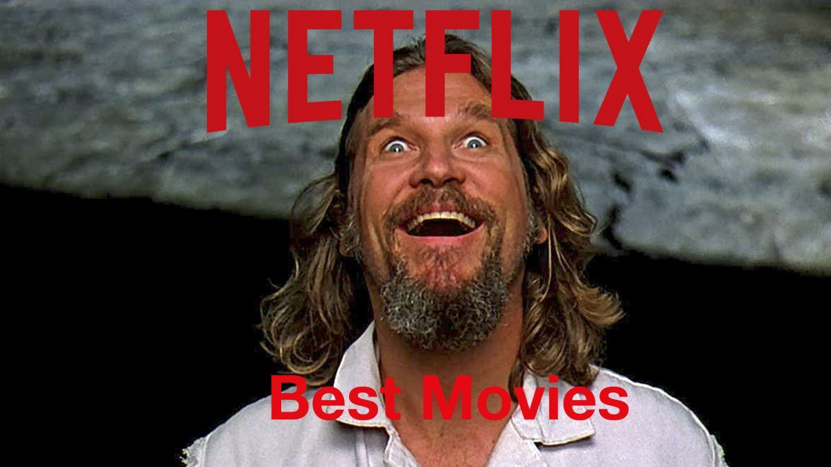 Best movies on Netflix UK (July 2017): 150 films to choose from