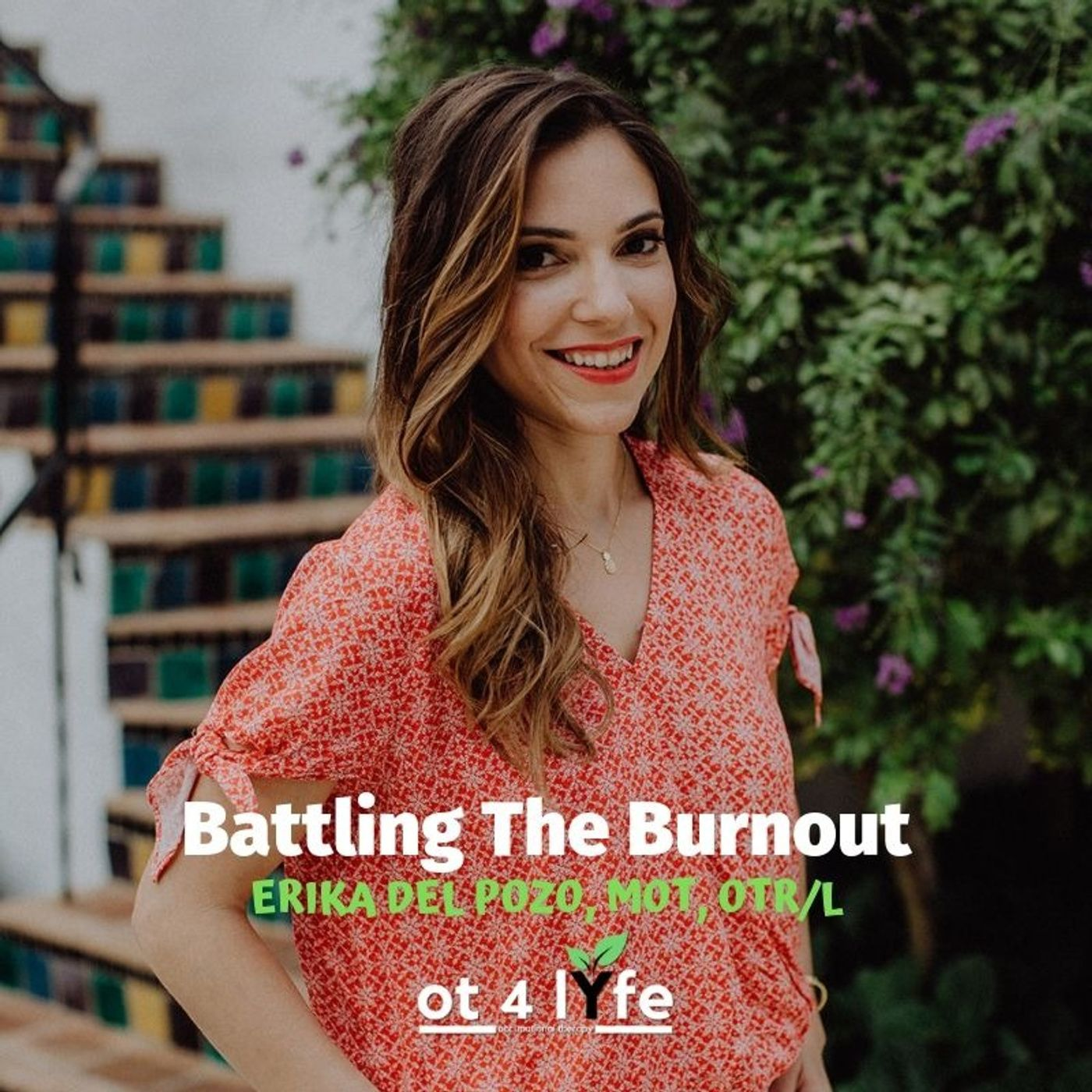 Listen to Battling The Burnout with Erika del Pozo