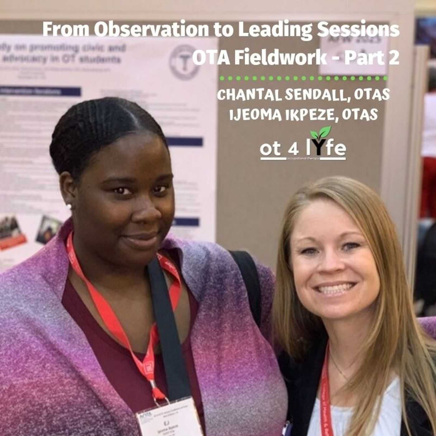 Listen to From Observation to Taking the Lead - OTA Fieldwork: Part 2 of 4
