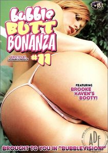 Bubble Butt Bonanza #11 (2007) | Adult DVD Empire