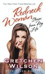 Redneck Woman: W/DVD: Stories from My Life  Gretchen Wilson, Allen