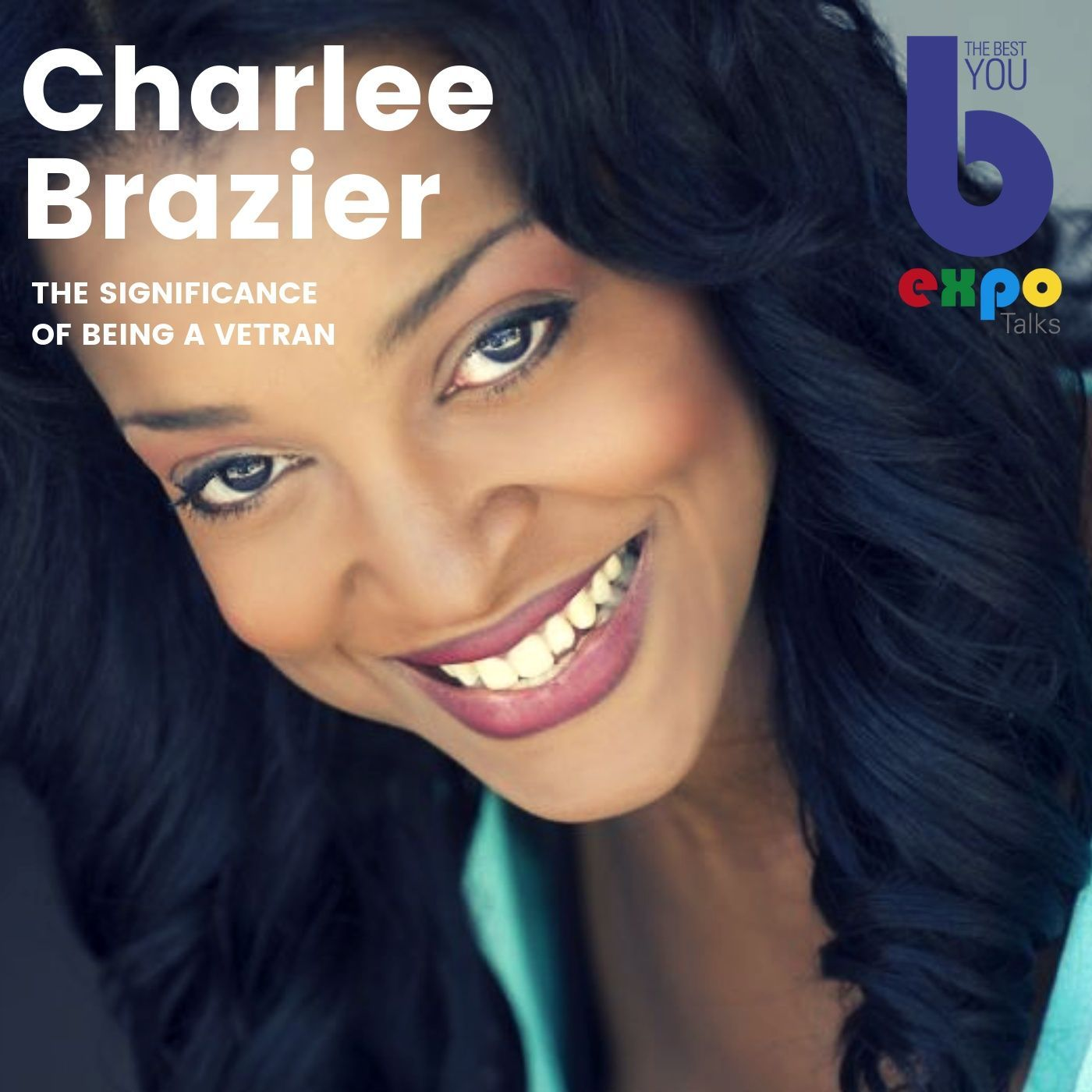 Listen to Charlee Brazier at The Best You EXPO