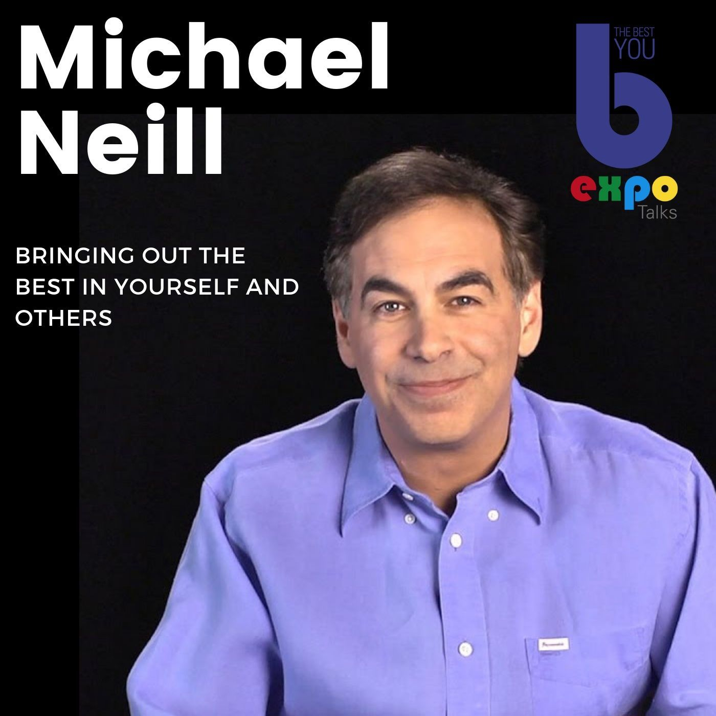 Listen to Michael Neil at The Best You EXPO