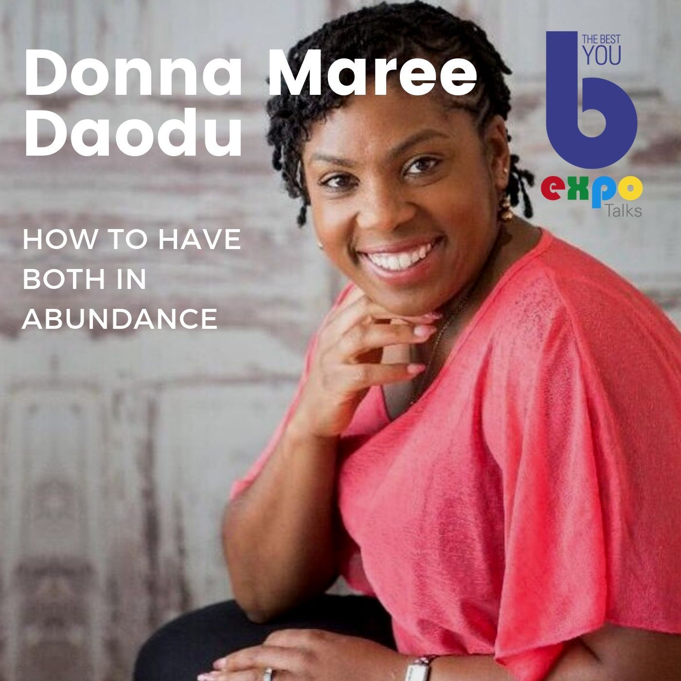 Listen to Donamaree Dadou at The Best You EXPO