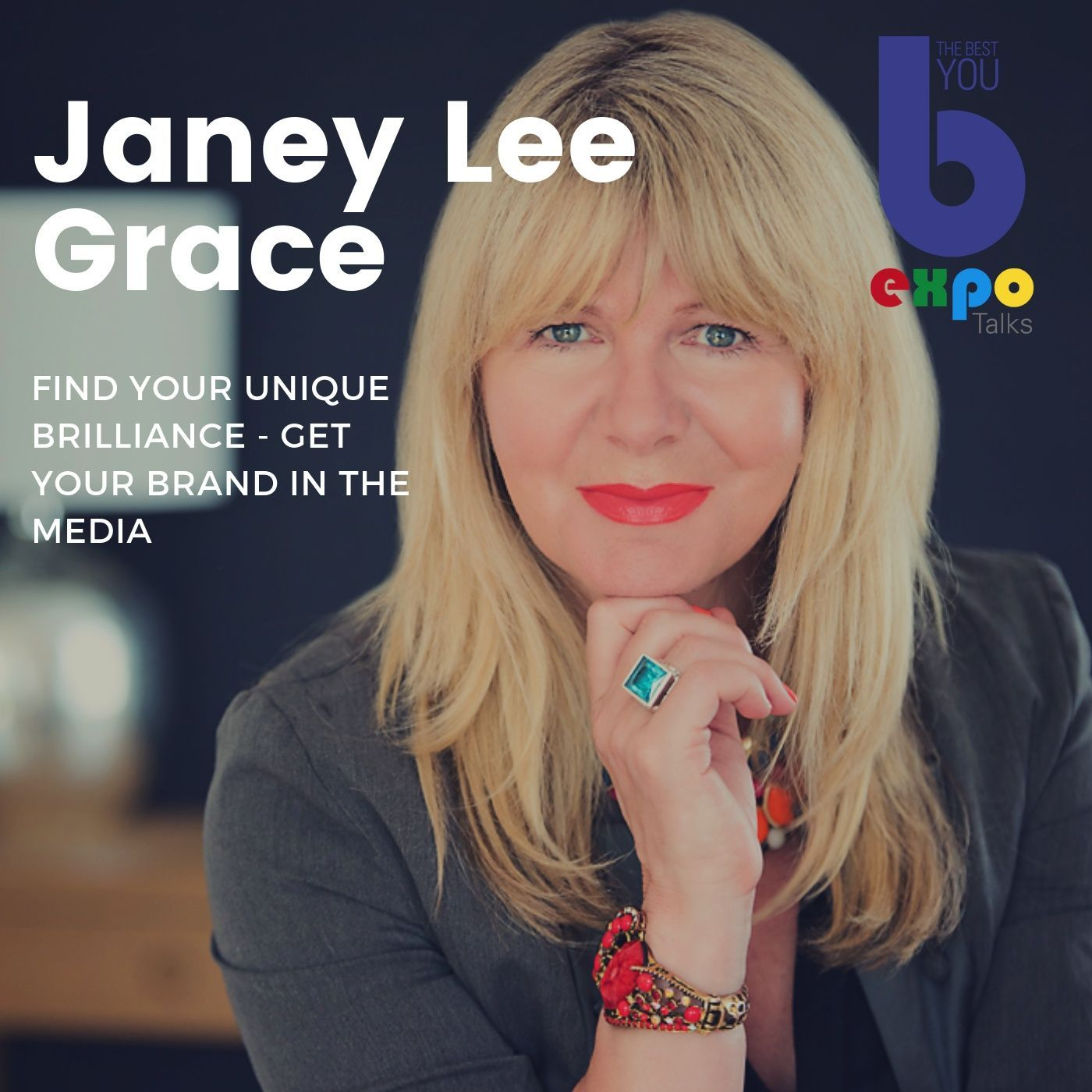 Listen to Janey Lee Grace  at The Best You EXPO