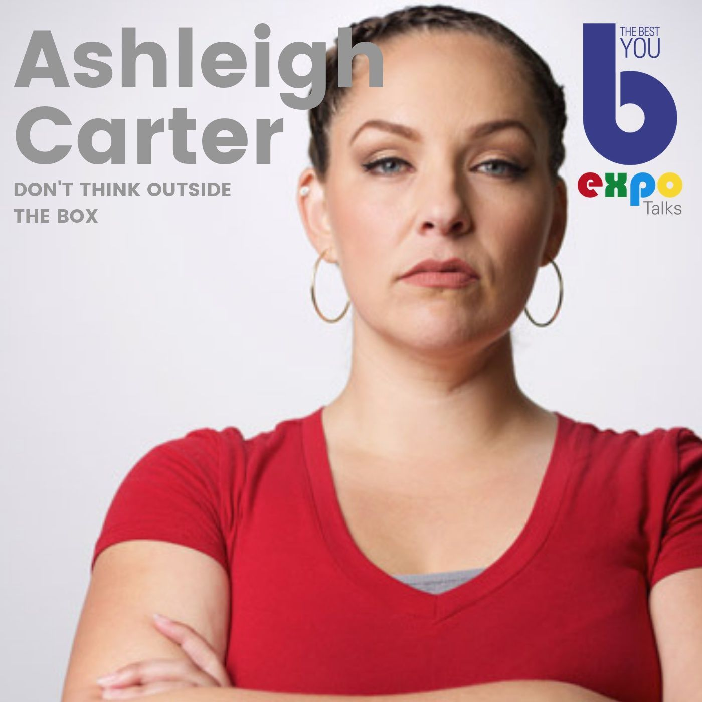 Listen to Ashleigh Carter at The Best You EXPO