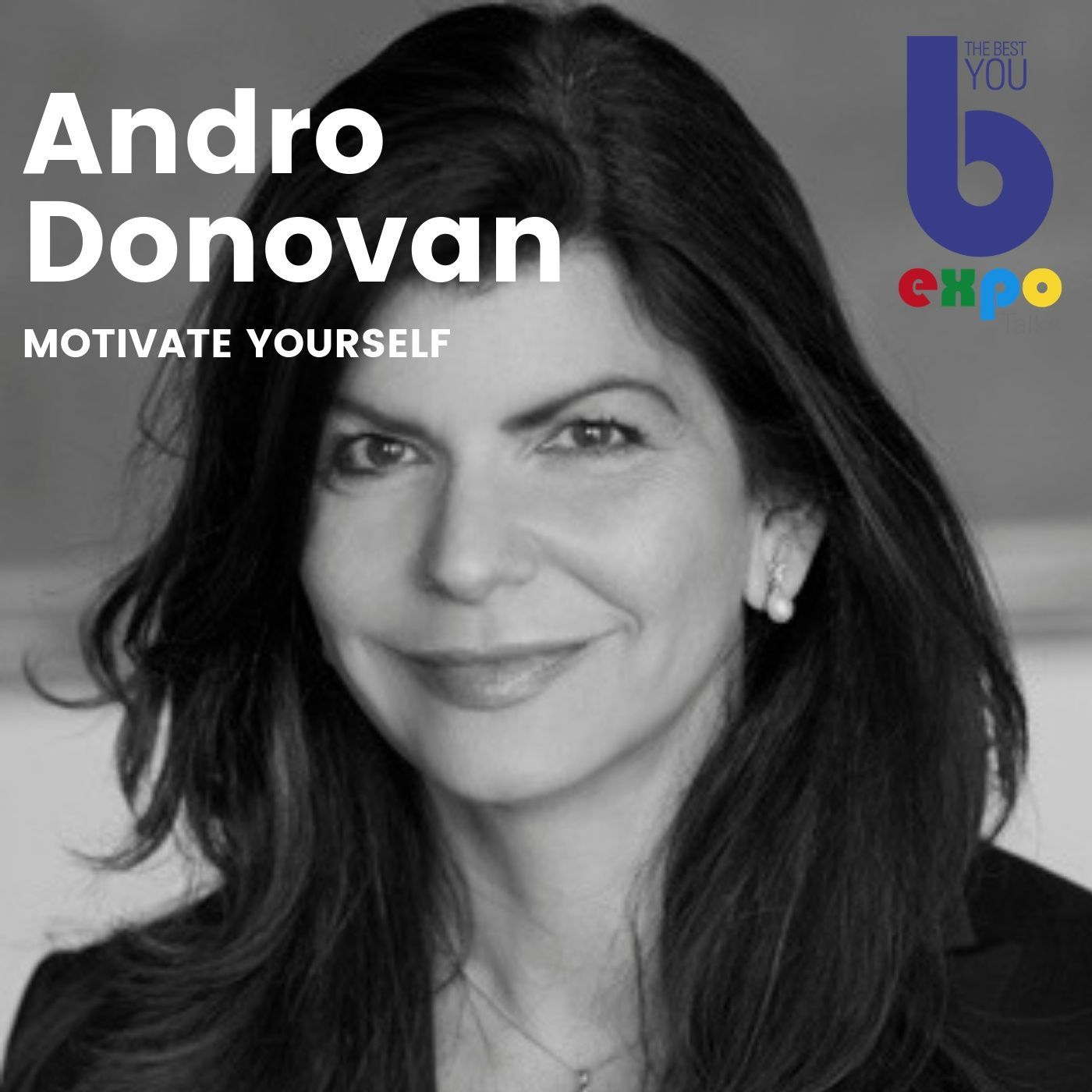 Listen to Andro Donovan at The Best You EXPO