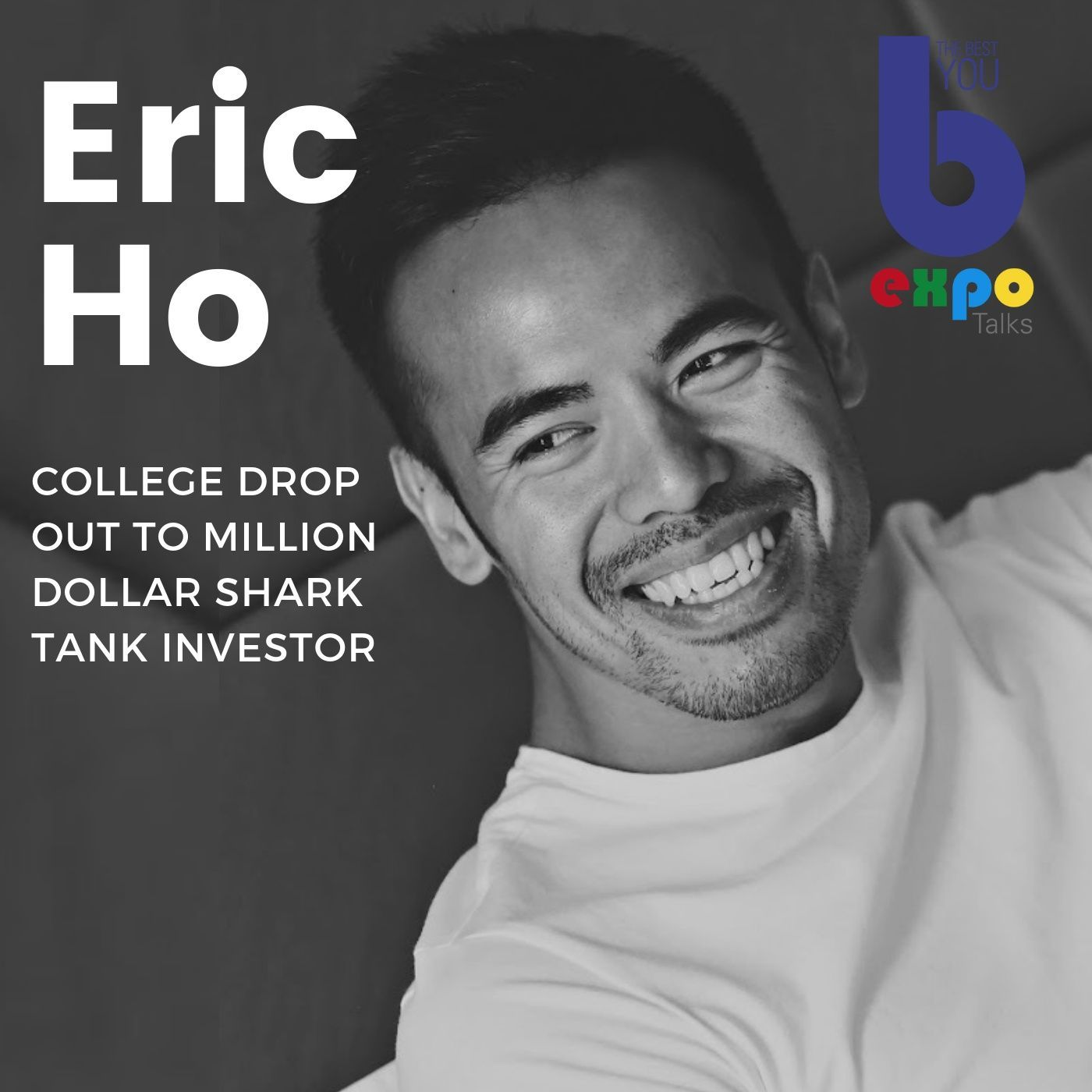 Listen to Eric Ho at The Best You EXPO
