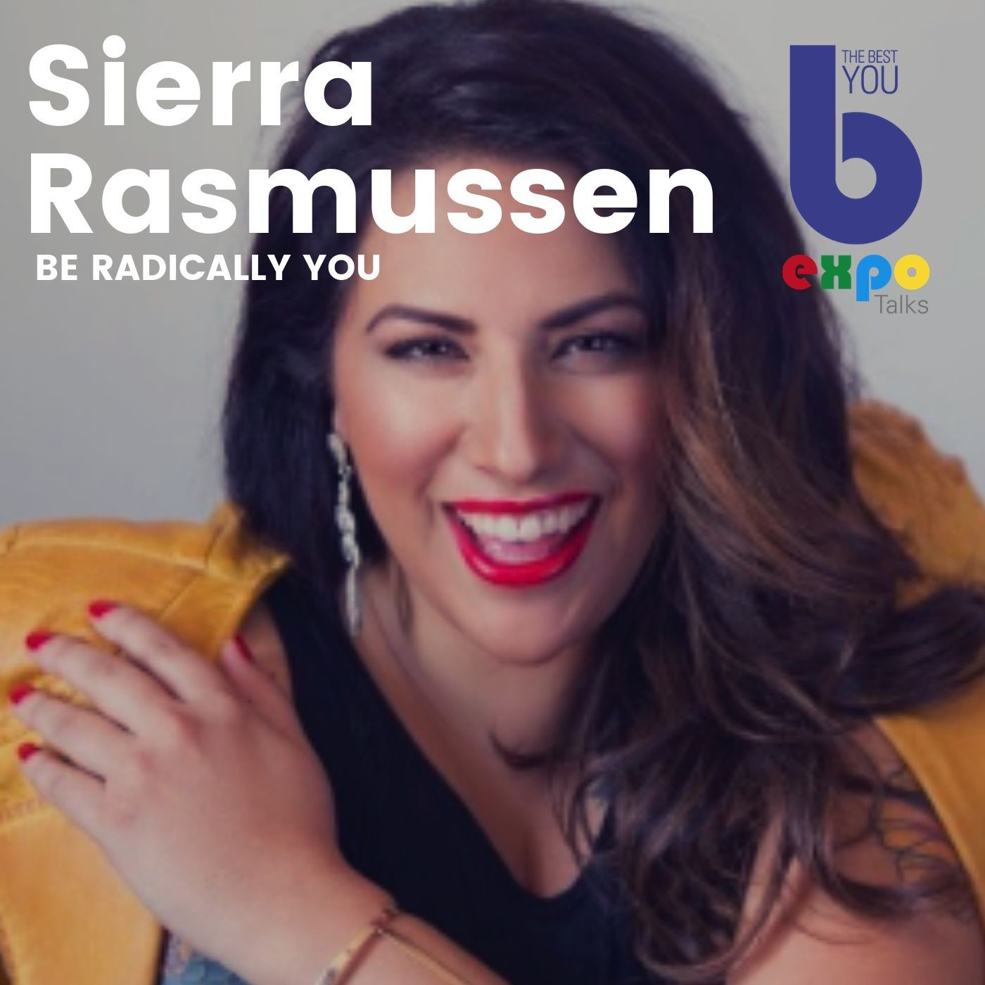 Listen to Sierra Rasmussen at The Best You EXPO