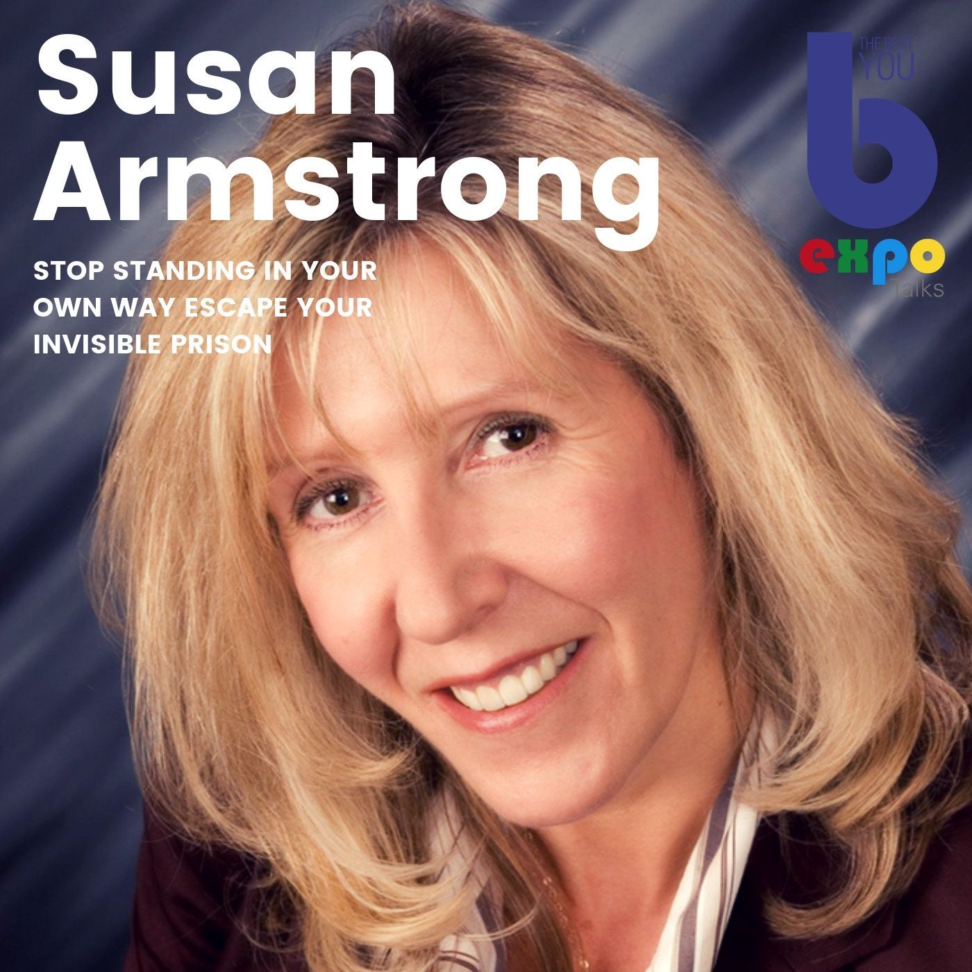 Listen to Susan Armstrong at The Best You EXPO