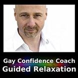 Amazon com: Gay Confidence Coach: Guided Relaxation: Paul G Bailey