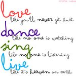 LOVE  DANCE  SING  LIVE | Flickr  Photo Sharing!