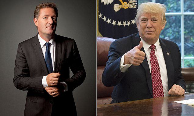 PIERS MORGAN on Donald Trump's first 100 days in office - Daily Mail