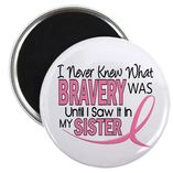 Bca2014 Magnets > Bravery (Sister) Breast Cancer Awareness Magnet