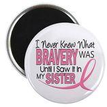 Bca2014 Magnets > Bravery (Sister) Breast Cancer Awareness Magnet