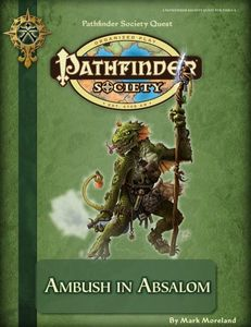 ambush in absalom Pathfinder RPG (almost) complete September 2012