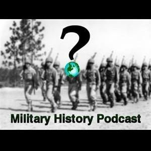 Military History Podcast: Ancient Accidents, Modern Consequences
