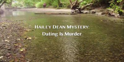 Hailey Dean Mystery: Dating Is Murder en streaming