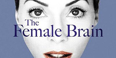 The Female Brain en streaming