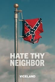 Hate Thy Neighbor streaming vf