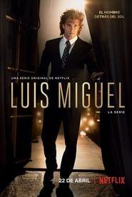 Luis Miguel: La Serie streaming vf