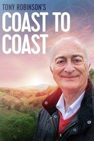 Tony Robinson: Coast to Coast streaming vf