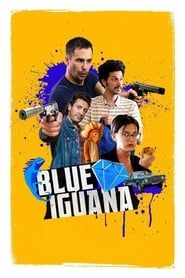 Blue Iguana streaming vf