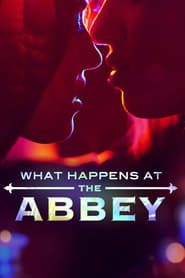What Happens at The Abbey streaming vf