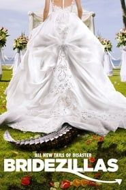 Bridezillas streaming vf