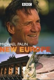 Michael Palin's New Europe streaming vf