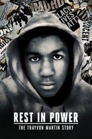 Rest in Power: The Trayvon Martin Story streaming vf