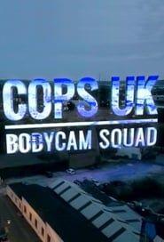 Cops UK: Bodycam Squad streaming vf